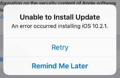 iOS: Unable to Install Update: An error Occurred Installing