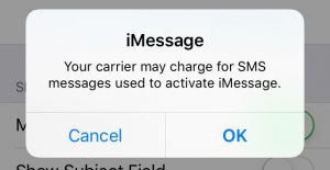 Your carrier may charge for SMS messages used to activate iMessage