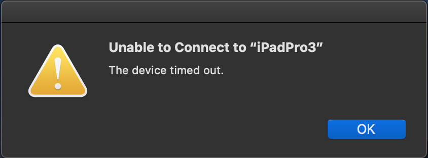Unable to connect. The device timed out message